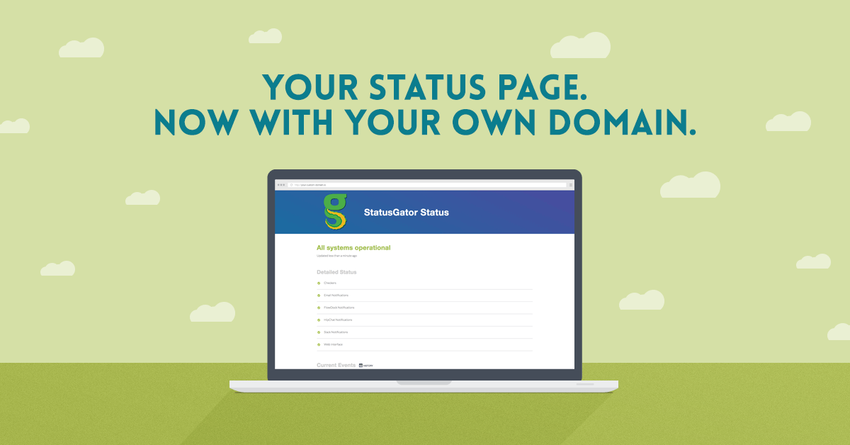 Your status page, now with custom domains