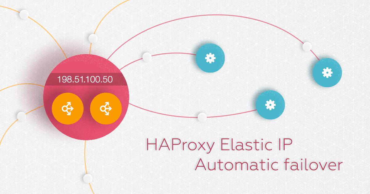 HAProxy Elastic IP Automatic failover | Exoscale Blog