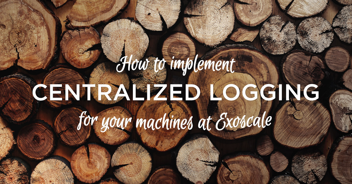 image for How to implement centralized logging for your machines at Exoscale