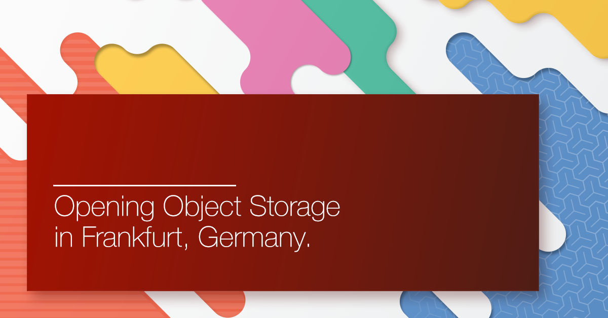 A new object storage in Frankfurt