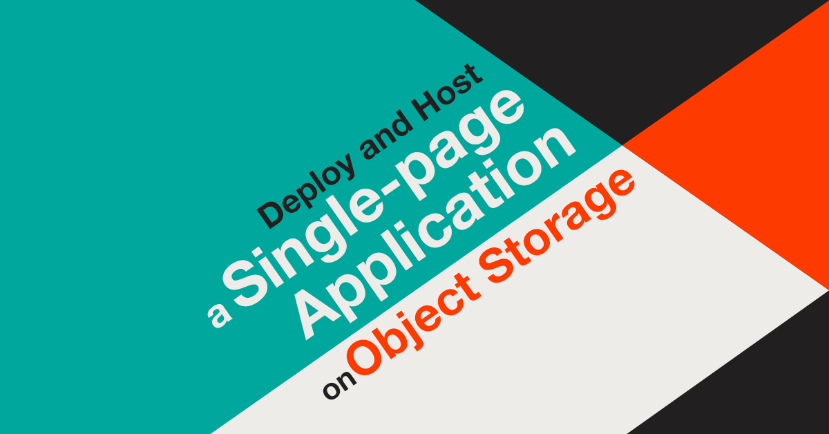 The simplest way to deploy a self-contained application: on Object Storage.