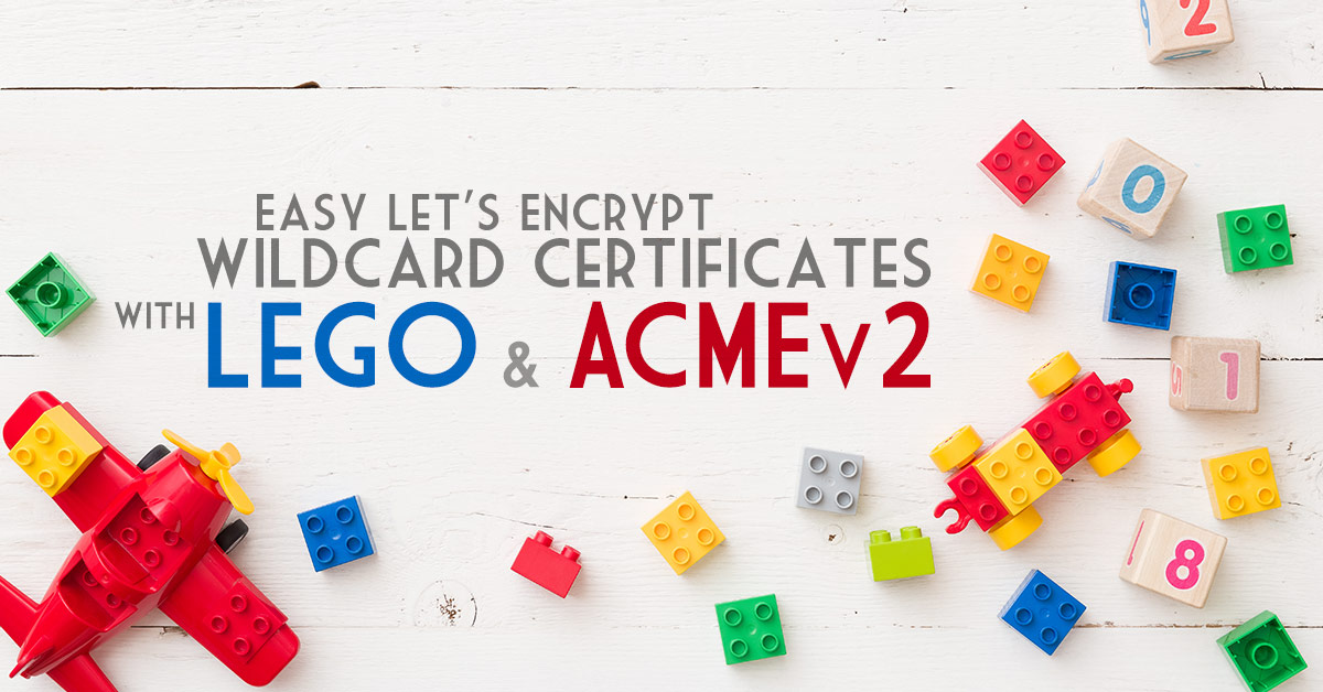 Let's Encrypt with Lego: an easy game!