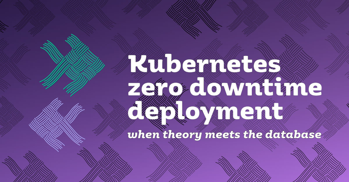 Zero downtime deployment with Kubernetes
